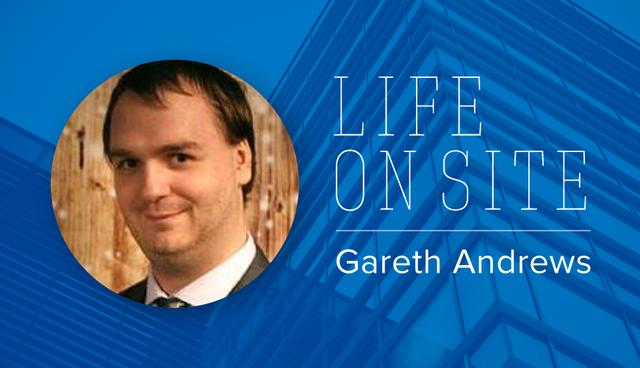 Gareth_Life_on_Site